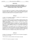 PROTOCOL between the Czech Republic and the Republic of Moldova on the amendments to the Agreement between the Czech Republic and the Republic of Moldova for the Promotion and Reciprocal Protection of Investments signed on May 12,1999 in Prague